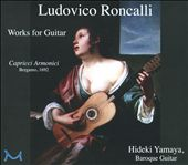 Ludovico Roncalli: Works for Guitar