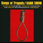 Hank Snow: Songs of Tragedy/When Tragedy Struck
