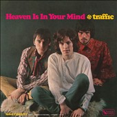 Traffic: Heaven Is in Your Mind [Digipak]