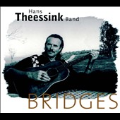 Hans Theessink: Bridges [Digipak]