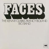 Clarke-Boland Big Band/Francis Boland/The Kenny Clarke & Francy Boland Big Band/Kenny Clarke: Faces