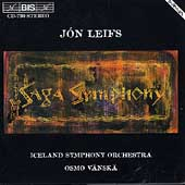 J&#243;n Leifs: Saga Symphony / Osmo V&#228;nsk&#228;, Iceland Symphony