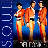 The Delfonics: S.O.U.L.