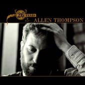 Allen Thompson: 26 Years [Digipak]