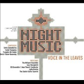 Night Music: Voice in the Leaves - Works by Yusupova, Yanov-Yanovsky, Ali-Zadeh, Gubaidulina / EQ Ens.