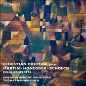 Martin, Honegger & Schoeck: Cello Concertos / Christian Polt&#233;ra