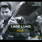 Lage Lund/Lage Lund Four: Live at Smalls [Digipak]