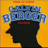Calvin Berger [Original Cast Recording]