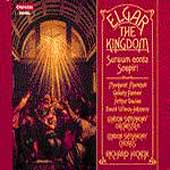 Elgar: The Kingdom, Sospiri, Sursum corda / Richard Hickox