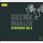 Mahler: Symphony No. 9 / Claudio Abbado, Berlin Philharmonic