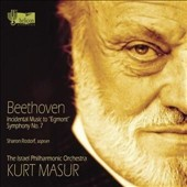 Beethoven: Incidental Music to 'Egmont'; Symphony No. 7 / Sharon Rostorf-Zamir, soprano. Kurt Masur