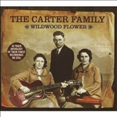 The Carter Family: Wildwood Flower [Not Now]