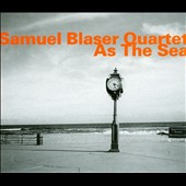 Samuel Blaser Quartet: As The Sea [Digipak]