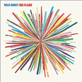 Wild Honey (Spain)/Wild Honey: Big Flash