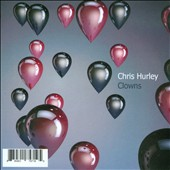 Chris Hurley: Clowns [Single] [Slimline]