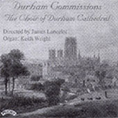 Durham Commissions /Lancelot, Wright, Durham Cathedral Choir
