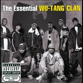 Wu-Tang Clan: The Essential Wu-Tang Clan [PA] *
