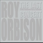 Roy Orbison: The Last Concert [CD/DVD]
