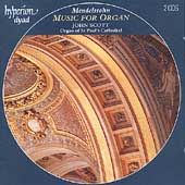 Mendelssohn: Music for Organ / John Scott