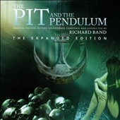 Richard Band: The Pit and the Pendulum [Original Motion Picture Score]