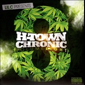Lil C: H-Town Chronic, Vol. 8 [PA]