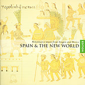 Spain & the New World / Hilliard Ensemble