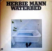 Herbie Mann: Waterbed