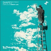 Various Artists: Shapes: Rectangles [7/1]