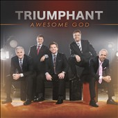 Triumphant: Awesome God [Digipak]
