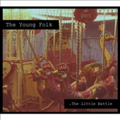 The Young Folk: The  Little Battle [Digipak]