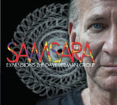 The David Liebman Group/Expansions: the Dave Liebman Group: Samsara [Digipak]