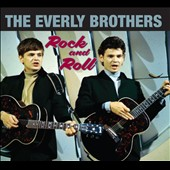 The Everly Brothers: Rock & Roll [Slipcase] *