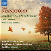 Patric Standford (1939-2011): Symphony No. 1 'The Seasons'; Cellon Concerto; Prelude to a Fantasy / Raphael Wallfisch, cello