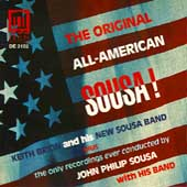 Keith Brion & His New Sousa Band: The Original All-American Sousa! *