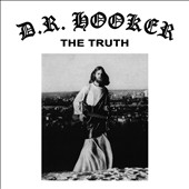 D.R. Hooker: The Truth *