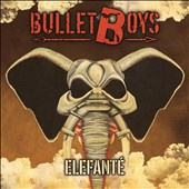 Bulletboys: Elefanté