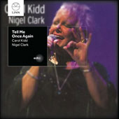 Nigel Clark/Carol Kidd: Tell Me Once Again