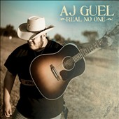 Aj Guel: Real No One