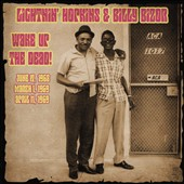 Lightnin' Hopkins/Billy Bizor: Wake Up the Dead