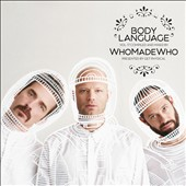 WhoMadeWho: Body Language, Vol. 17 [Digipak]