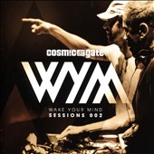 Cosmic Gate: Wake Your Mind Sessions, Vol. 2