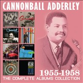 Cannonball Adderley: The Complete Albums Collection 1955-1958 [Box] *