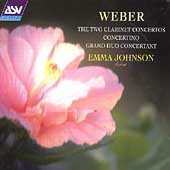 Weber: The Two Clarinet Concertos, etc / Emma Johnson, et al