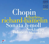 Charles Richard-Hamelin Plays Chopin Nocturnes, Mazurkas, Etudes, and more / Charles Richard-Hamelin, piano