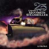 Mannheim Steamroller: 25 Year Celebration Mannheim Steamroller