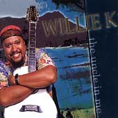 Willie K.: The Uncle in Me