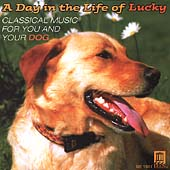 A Day in the Life of Lucky - Music for You and Your Dog