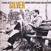 Horace Silver/Horace Silver Quintet: 6 Pieces of Silver [Remaster]