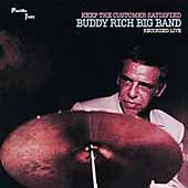 Buddy Rich: Keep the Customer Satisfied