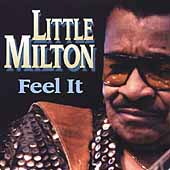 Little Milton: Feel It